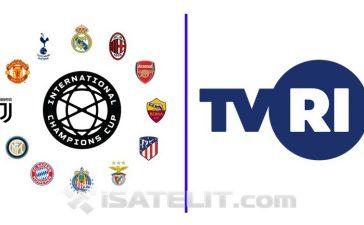TVRI sudah memiliki hak siar International Champions Cup (ICC) 2019.