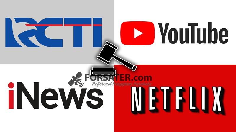 Digugat RCTI dan iNews Youtube dan Netflix Diminta Tunduk ke UU Penyiaran