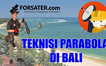 Teknisi Parabola di Bali