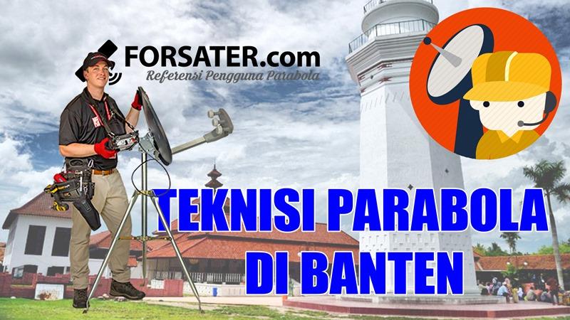 Teknisi Parabola di Banten