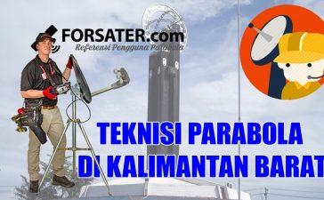 Teknisi Parabola di Kalimantan Barat