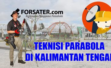 Teknisi Parabola di Kalimantan Tengah