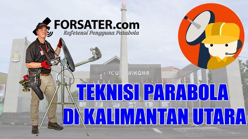 Teknisi Parabola di Kalimantan Utara