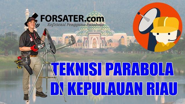Teknisi Parabola di Kepulauan Riau