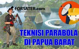 Teknisi Parabola di Papua Barat