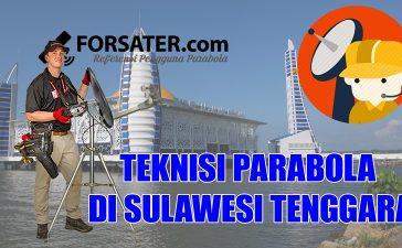 Teknisi Parabola di Sulawesi Tenggara
