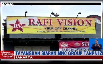 Siarkan RCTI, MNCTV dan GTV Tanpa Izin, K Vision laporkan TV kabel Rafi Vision